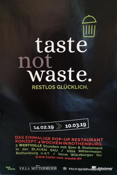 Plakat Taste not Waste Pop-up Restaurant in Rothenburg ob der Tauber in der Blauen Sau