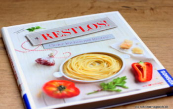 Jeden Tag ein Buch: Restlos! Clever kochen mit Resten [Rezension]