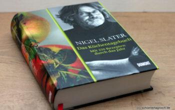 Das Küchentagebuch von Nigel Slater [Rezension]