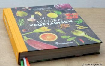 Italien vegetarisch von Claudio del Principe und Katharina Seiser [Rezension]