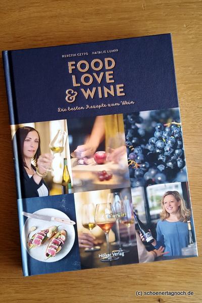 Buchempfehlung: Food, Love & Wine von Kerstin Getto [Rezension]