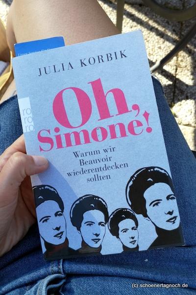 """Buch von Julia Korbik: """"Oh, Simone! Warum wir Beauvoir wiederentdecken sollten"""""""