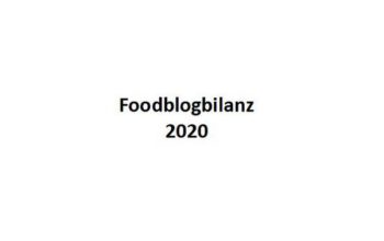 """""""Schöner Tag noch!"""" Foodblogbilanz 2020"""