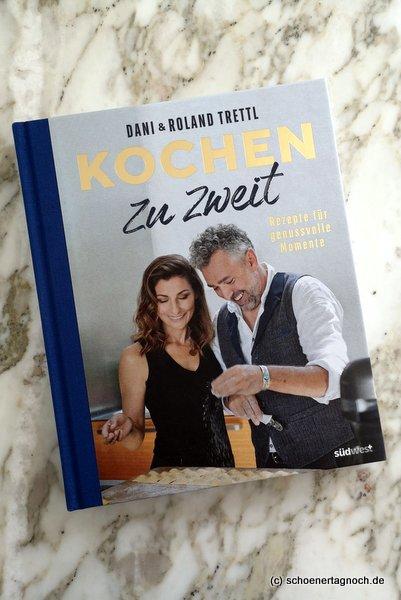 """Kochbuch """"Kochen zu zweit"""" von Dani und Roland Trettl"""